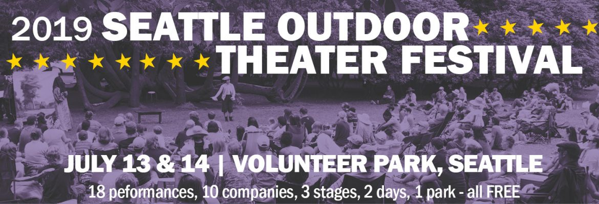 Seattle Outdoor Theater Festival 2019 Greenstage